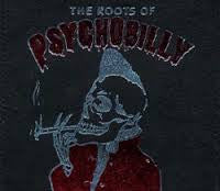 ROOTS OF PSYCHOBILLY-VARIOUS ARTISTS DELUXE 2CD *NEW*