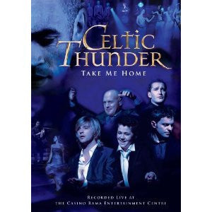 CELTIC THUNDER-TAKE ME HOME DVD *NEW*