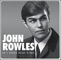ROWLES JOHN-IF I ONLY HAD TIME ANTHOLOGY 2CD VG