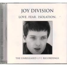 JOY DIVISION-LOVE FEAR ISOLATION CD*NEW*