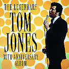 JONES TOM-THE LEGENDARY TOM JONES 30TH ANNIV CD M