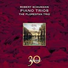 SCHUMANN-PIANO TRIOS THE FLORESTAN TRIO *NEW*
