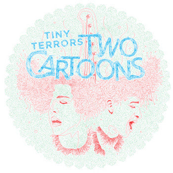 TWO CARTOONS-TINY TERRORS *NEW*