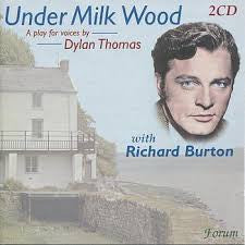 THOMAS DYLAN-UNDER MILK WOOD WITH RICHARD BURTON CD *NEW*