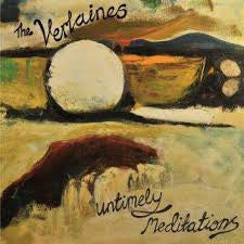 VERLAINES THE-UNTIMELY MEDITATIONS CD *NEW*