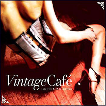 VINTAGE CAFE VOL 1-LOUNGE AND JAZZ BLENDS 2CDS *NEW*