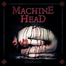 MACHINE HEAD-CATHARSIS CD *NEW*