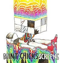 MINT CHICKS-SCREENS LP *NEW*