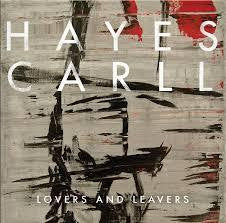 CARLL HAYES-LOVERS AND LEAVERS CD *NEW*