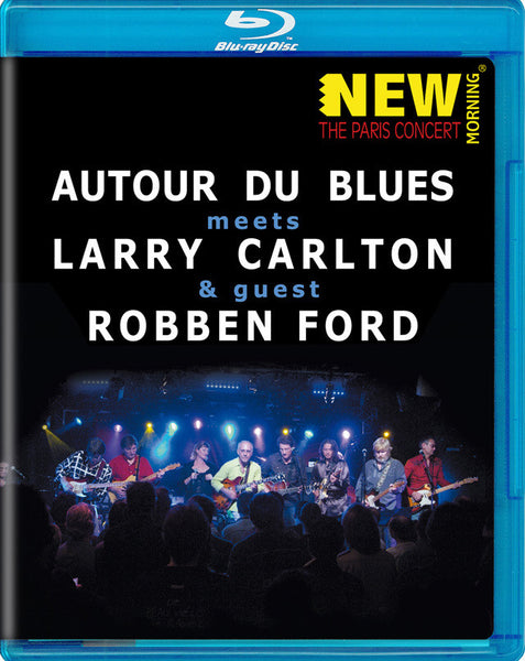 CARLTON LARRY & ROBBEN FORD-AUTOUR DU BLUES BLURAY *NEW*