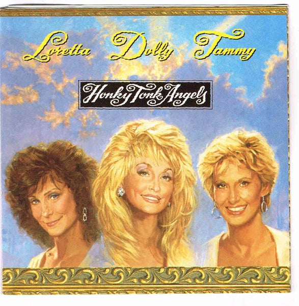 LORETTA & DOLLY & TAMMY-HONKY TONK ANGELS CD VG