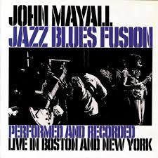 MAYALL JOHN-JAZZ BLUES FUSION CD *NEW*