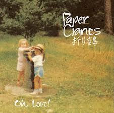 PAPER CRANES-OH,LOVE! CDEP *NEW*