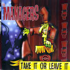 MANAGERS THE-TAKE IT OR LEAVE IT CD VG