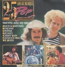 25 ANS DE MUSIQUE POP INTERNATIONALE 1969 1970-VA 2LP *NEW*