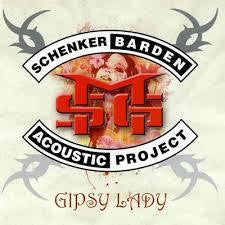 SCHENKER BARDEN ACOUSTIC PROJECT-GIPSY LADY LP *NEW*