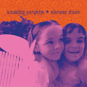 SMASHING PUMPKINS-SIAMESE DREAM 2LP NM COVER EX