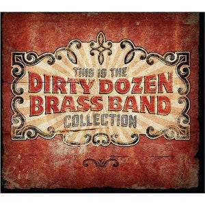 DIRTY DOZEN BRASS BAND-THIS IS THE DIRTY DOZEN BRASS BAND COLLECTION CD VG