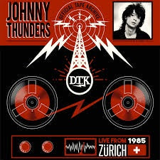 THUNDERS JOHNNY-LIVE FROM ZURICH 1985 LP *NEW*