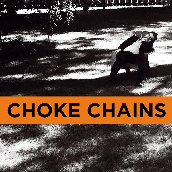 "CHOKE CHAINS-CAIRO SCHOLARS 7"" *NEW*"