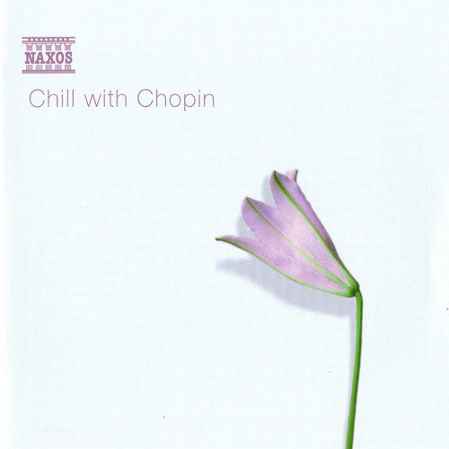 CHOPIN-CHILL WITH CHOPIN CD *NEW*