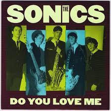 SONICS THE-DO YOU LOVE ME 7INCH *NEW*