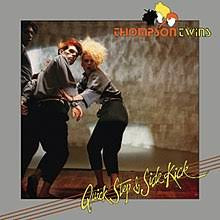 THOMPSON TWINS-QUICK STEP & SIDE KICK LP EX COVER VG+