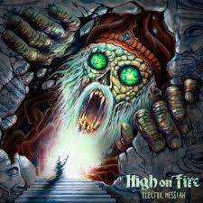 HIGH ON FIRE-ELECTRIC MESSIAH CD *NEW*