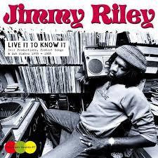 RILEY JIMMY-LIVE IT TO KNOW IT 2LP *NEW*