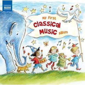 MY FIRST CLASSICAL MUSIC ALBUM CD *NEW*