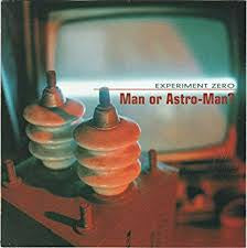 MAN OR ASTRO-MAN?-EXPERIMENT ZERO LP VG COVER VG+