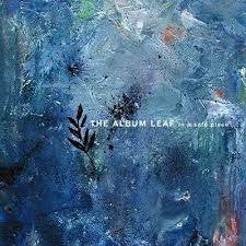ALBUM LEAF THE-IN A SAFE PLACE LP *NEW*
