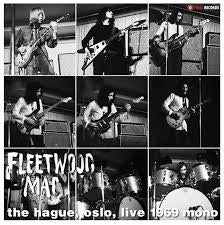FLEETWOOD MAC-THE HAGUE, OSLO LIVE 1969 LP *NEW*