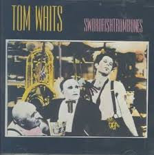 WAITS TOM-SWORDFISHTROMBONES *NEW*