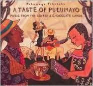 A TASTE OF PUTUMAYO-MUSIC FROM THE COFFEE & CHOCOLATE LANDS 2CD G