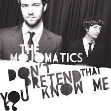 MOJOMATICS THE-DON'T PRETEND THAT YOU KNOW ME LP *NEW*