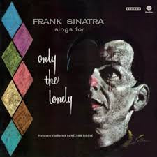 FRANK SINATRA-ONLY THE LONELY LP *NEW*