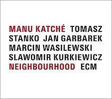 KATCHE MANU-NEIGHBOURHOOD LP *NEW*
