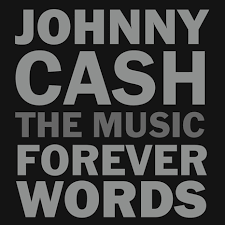 CASH JOHNNY: FOREVER WORDS-VARIOUS ARTISTS 2LP *NEW*