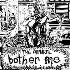 "ADMIRAL THE/COOL RUNNINGS-BOTHER ME/ COOL DEATH 7"" *NEW*"