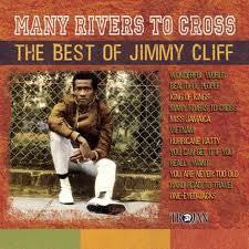 CLIFF JIMMY THE BEST OF-MANY RIVERS TO CROSS CD *NEW*
