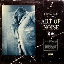 ART OF NOISE-WHO'S AFRIAD OF THE ART OF NOISE CD + DVD G