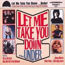 LET ME TAKE YOU DOWN...UNDER-VARIOUS ARTISTS CD *NEW*