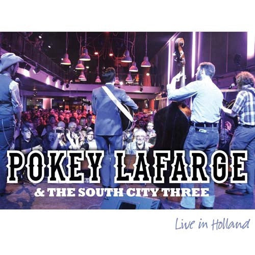 LAFARGE POKEY & THE SOUTH CITY THREE-LIVE IN HOLLAND CD VG+