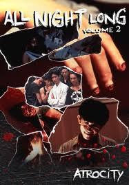 ALL NIGHT LONG VOLUME 2 ATROCITY REGION 1 DVD G
