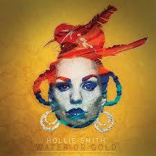 SMITH HOLLIE-WATER OR GOLD CD *NEW*