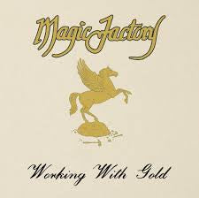 MAGIC FACTORY-WORKING WITH GOLD LP *NEW*