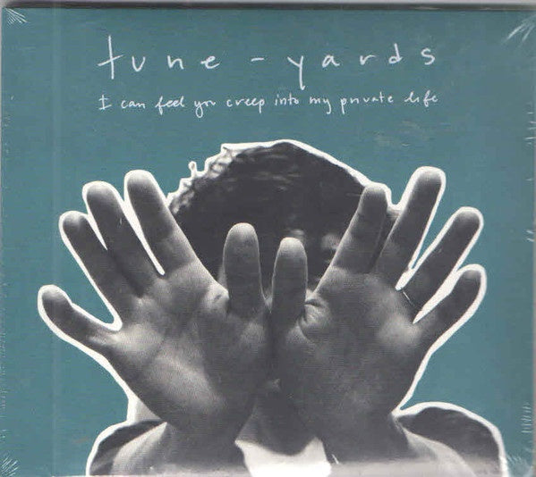 TUNE YARDS- I CAN FEEL YOU CREEP INTO MY PRIVATE LIFE CD *NEW*