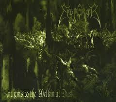 EMPEROR-ANTHEMS TO THE WELKIN AT DUSK CD *NEW*