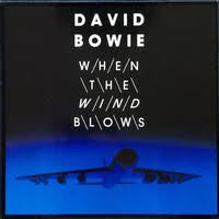 "BOWIE DAVID-WHEN THE WIND BLOWS 12"" VG+ COVER VG"